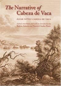 NARRATIVE OF CABEZA DE VACA