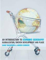 An Introduction to Economic Geography: Globalization, Uneven Development and Place