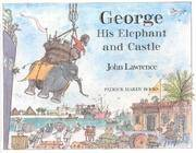 George His Elephant and Castle