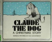 Claude the Dog: A Christmas Story [SIGNED & Insc  Author]