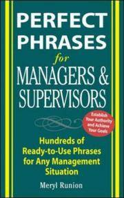 PERFECT PHRASES FOR MANAGERS AND SUPERVISORS - HUNDREDS OF READY TO USE  PHRASES FOR ANY MANAGEMENT SITUATION