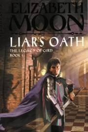Liar's Oath (The Legacy of Gird, Book 2)
