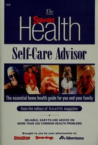 The Sav-on Health Self-Care Advisor: The Essential Home Health Guide for You and Your Family