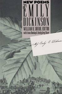 New Poems of Emily Dickinson by Emily Dickinson; William H. Shurr [Editor]; Anna Dunlap [Editor]; Emily Grey Shurr [Editor]; - Paperback - 1993-09-24 - from Bobzbay (SKU: 089702)
