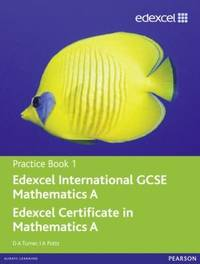 Edexcel IGCSE Mathematics A Practice Book 1: Practice book 1