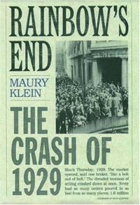 Rainbow's End : the Crash of 1929