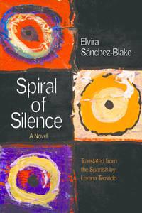 Spiral of Silence: A Novel (Curbstone Books 2) PB