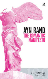 The Romantic Manifesto: A Philosophy of Literature by  Ayn Rand - Paperback - 1971 - from Eric James (SKU: 040951)