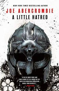 A Little Hatred (The Age of Madness) by  Joe Abercrombie - Hardcover - 2019 - from Wilmington Books (SKU: ABE-1577404593538)