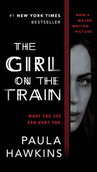 The Girl on the Train (Movie Tie-In) by  Paula Hawkins - Paperback - 2016-08-23 - from Chapter II (SKU: 191211020)