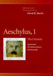 "Aeschylus: ""The Oresteia"", ""Agamennon"", ""Libation Bearers"", ""Eumenides"" v. 1 (Pennsylvania Greek Drama S.)"