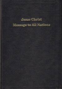 Jesus Christ Message to All Nations