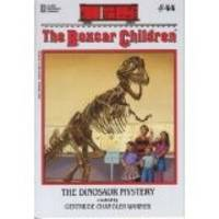 The Boxcar Children #44: The Dinosaur Mystery