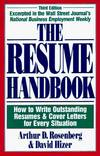image of The Resume Handbook: How to Write Outstanding Resumes and Cover Letters for Every Situation