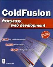 ColdFusion Fast & Easy Web Development (Fast & Easy Web Development)