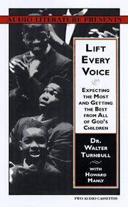 Lift Every Voice: Expecting the Most and Getting the Best from All of God's Children