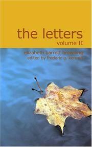 The Letters Of Elizabeth Barrett Browning Volume II