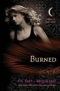 Burned (House of Night Novels) by  Kristin Cast P. C. Cast - Hardcover - April 2010 - from The Book Nook and Biblio.com