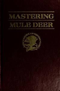 Mastering Mule Deer