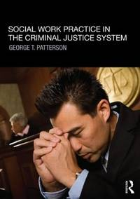 Social Work Practice in the Criminal Justice System