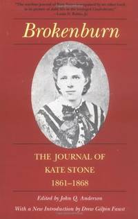 The Journal of Kate Stone, 1861-68 (Library of Southern Civilization)