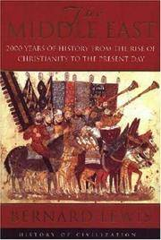 The Middle East: 2000 Years of History from the Rise of Christianity to the Present Day (History of Civilization)
