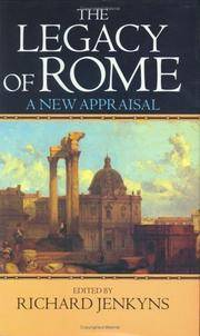 The Legacy of Rome:  A New Appraisal