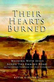 image of Their Hearts Burned: Walking with Jesus Along the Emmaus Road: An Excursion Through the Old Testament