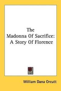 The Madonna Of Sacrifice