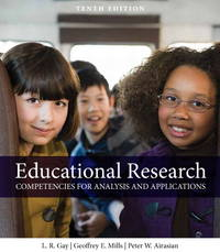 Educational Research: Competencies For Analysis And Applications 10Th Edition