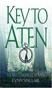 Key to Aten (First Chronicle of Aten) (Chronicles of Aten)