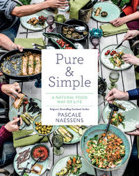 Pure and Simple: A Natural Food Way of Life
