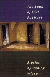 The Book of Lost Fathers: Stories (Johns Hopkins: Poetry and Fiction)