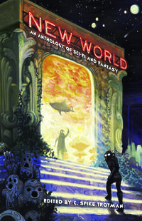 New World An Anthology of Sci-Fi and Fantasy