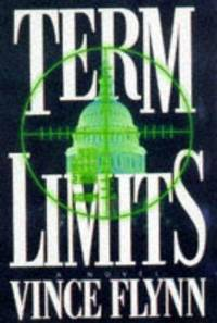 Term Limits by  Vince Flynn - First Edition/First Printing - 1998 - from Pat Cramer, Bookseller and Biblio.co.uk