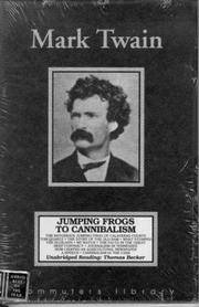 Mark Twain: Jumping Frogs to Cannibalism.