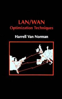 LAN/WAN Optimization Techniques (Artech House Telecommunications Library) by Harrell J. Van Norman  - Hardcover  - 1992  - from Doss-Haus Books (SKU: 019037)