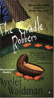 The Cradle Robbers (Mommy-Track Mystery, A)