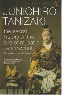 The Secret History Of the Lord Of Musashi