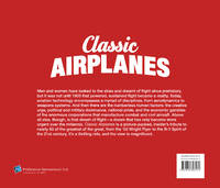 Classic Airplanes: Epic Flights, Inventions and Milestones