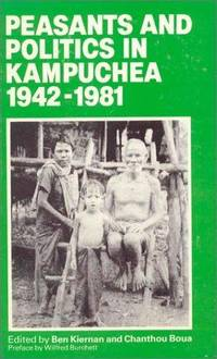 PEASANTS AND POLITICS IN KAMPUCHEA 1942-19+81