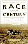 image of Race of the Century: The Heroic True Story of the 1908 New York to Paris Auto Race