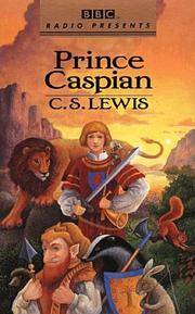 image of Prince Caspian (Chronicles of Narnia, Book 4) [BBC Radio Presents, 2 audiocassettes, full-cast drama]