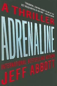 Adrenaline: A Thriller