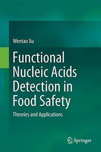 Functional Nucleic Acids Detection in Food Safety: Theories and Applications
