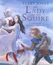THE LADY AND THE SQUIRE.** by  TERRY: JONES** - UK,8vo HB+dw/dj,1st edn. - from R. J. A. PAXTON-DENNY. (SKU: rja34269)