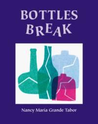 Bottles Break