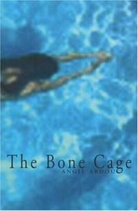 The Bone Cage: A Novel