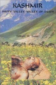 Kashmir: Happy Valley, Valley of Death