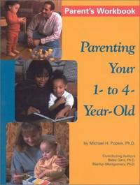 Parenting Your 1- to 4-Year Old